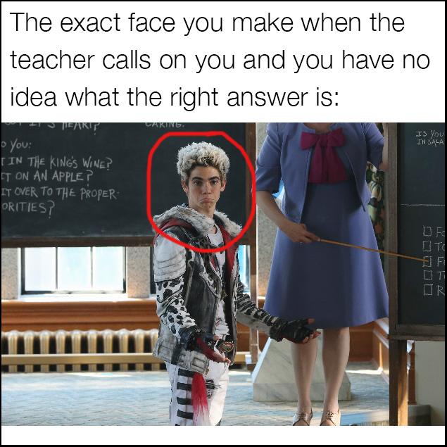 Descendants meme when the teacher calls on you