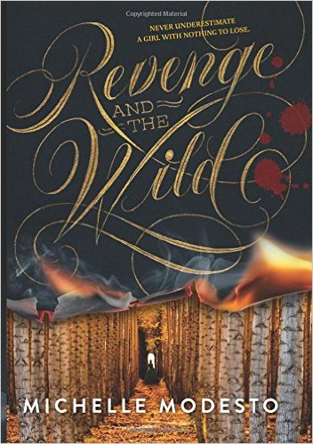 Revenge and the Wild by Michelle Modesto book cover