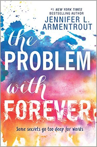 The Problem with Forever by Jennifer L. Armentrout book cover