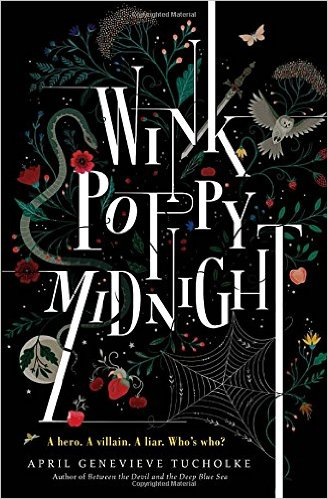 Wink Poppy Midnight by April Genevieve Tucholke book cover