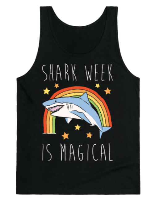 Shark Week Is Magical black tank top from Look Human