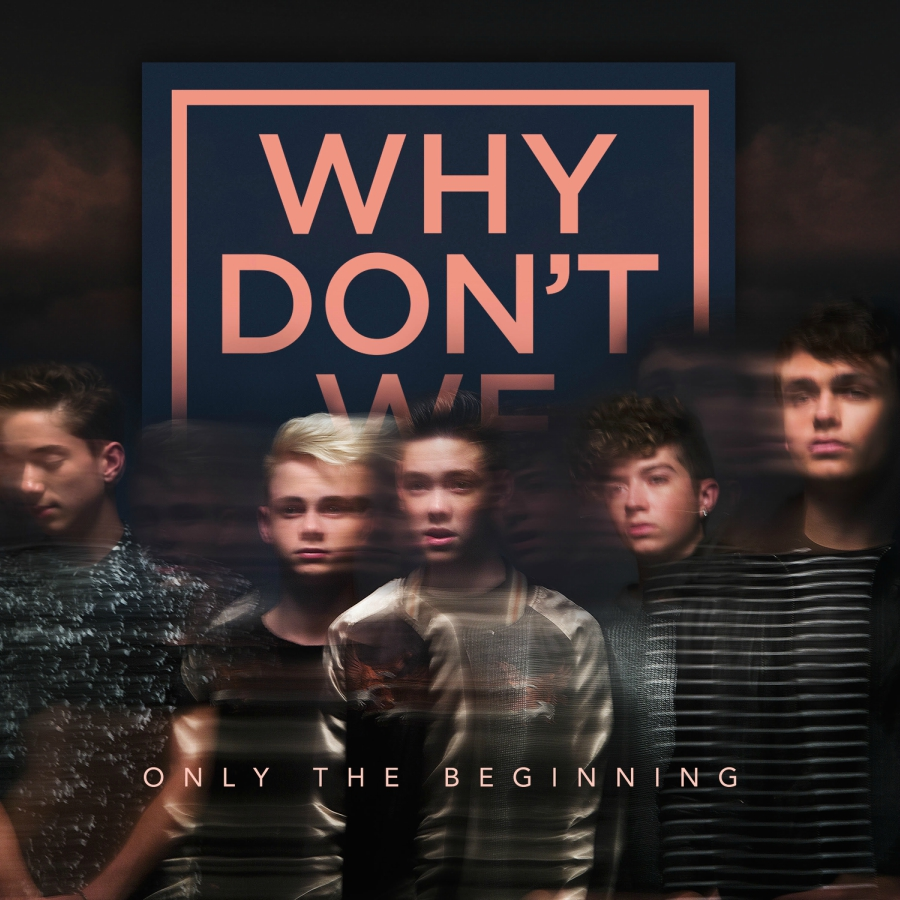 """Why Don't We """"Just the Beginning"""" EP"""