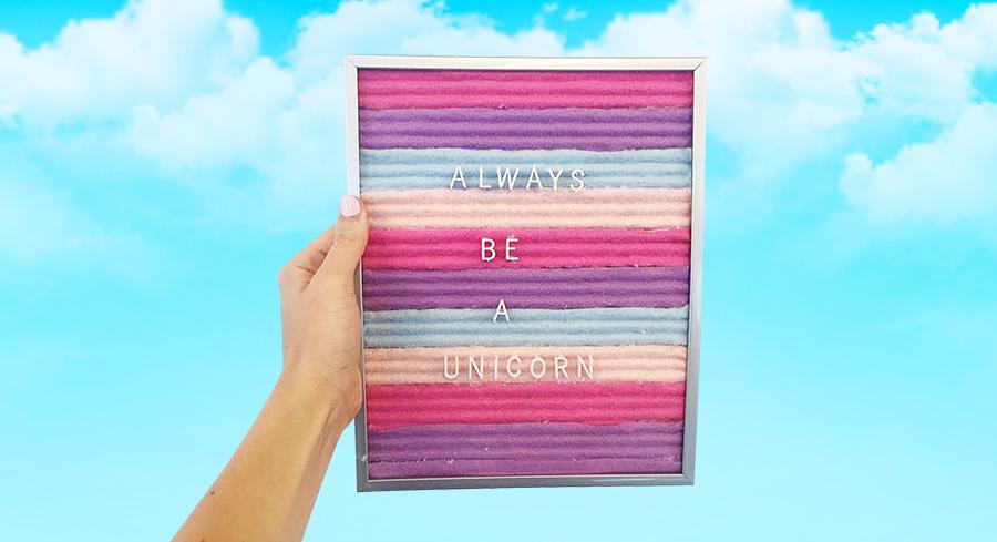 Always Be a Unicorn Felt Letter Board