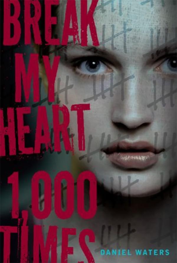 Break My Heart 1000 Times book cover