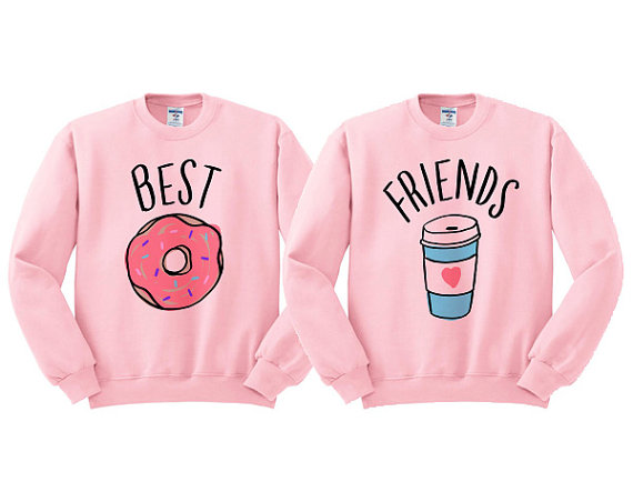 Best Friend Sweatshirts