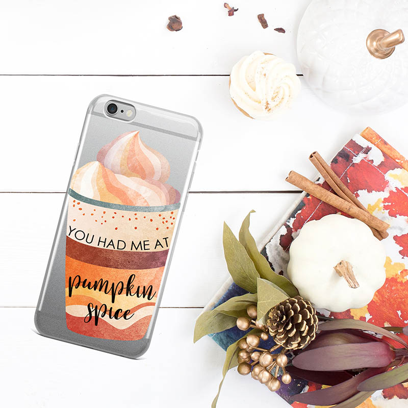 """""""You had me at Pumpkin Spice"""" iPhone case"""