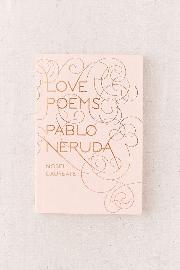Love Poems by Palbo Neruda
