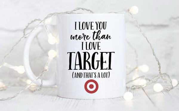 Funny Target love mug