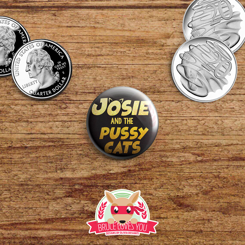 Josie and the Pussycats button from Etsy