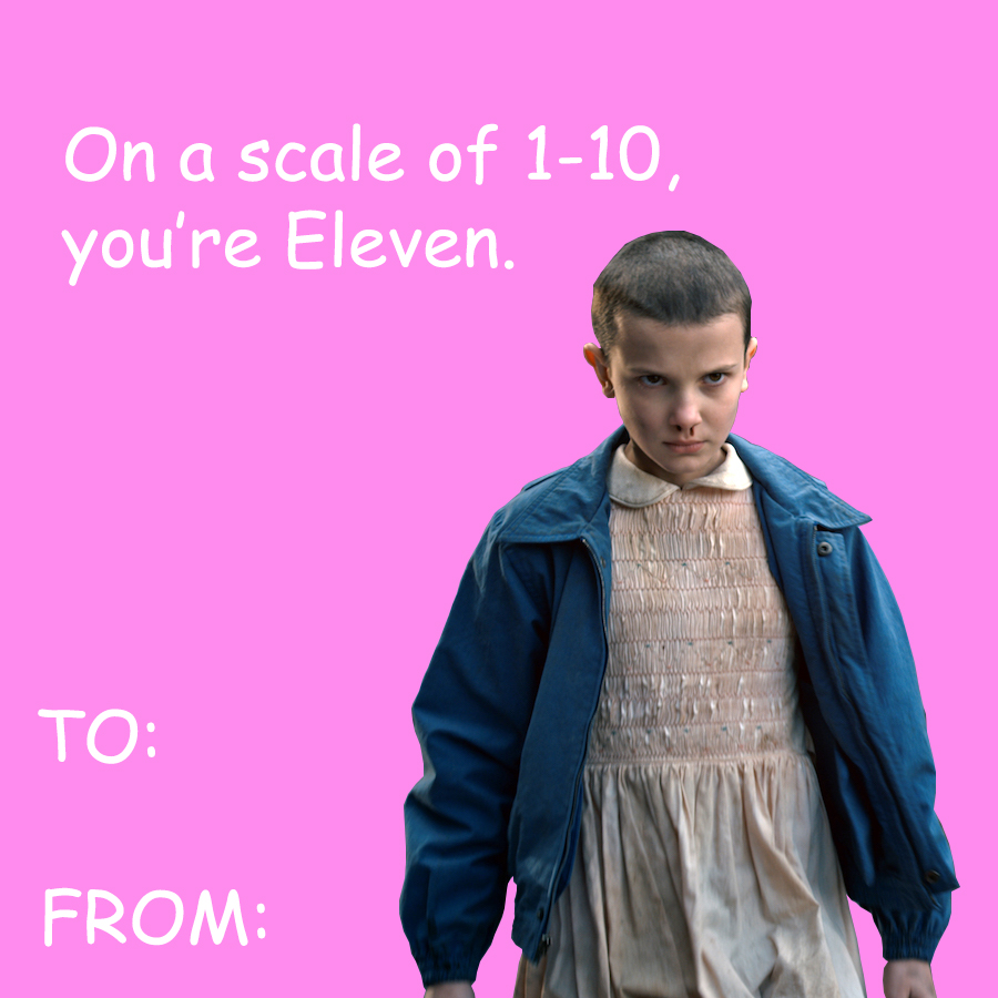 Funny And Silly Stranger Things Valentines For Your Crush