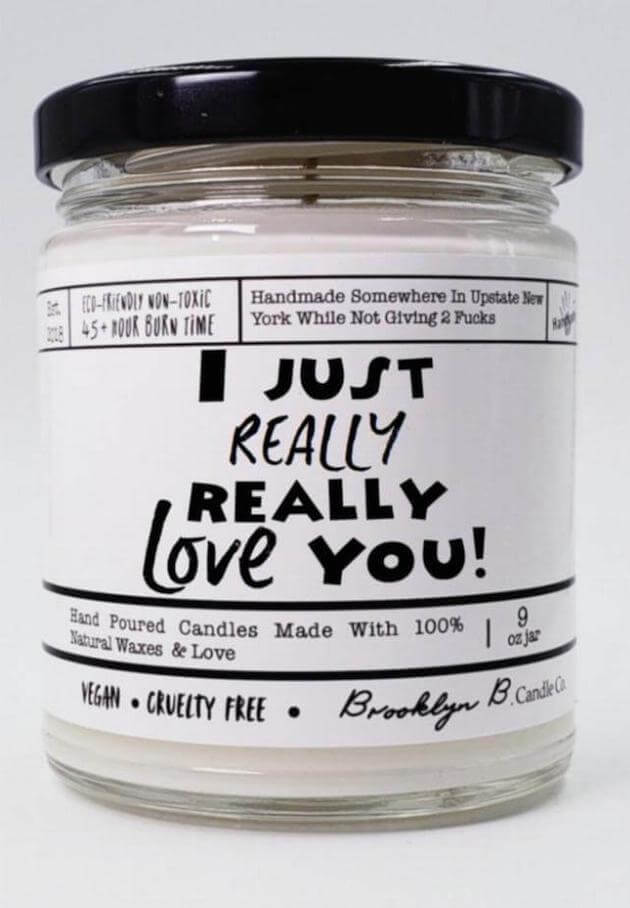 I Just Really, Really Love You Candle