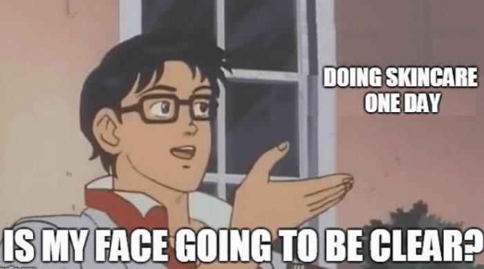 Skincare meme