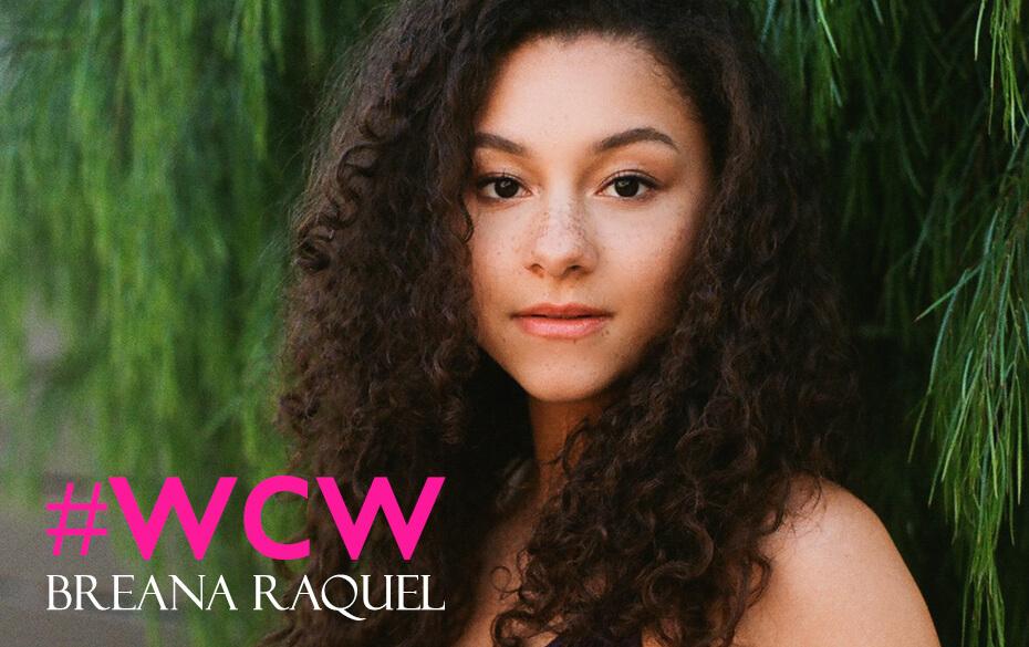 Breana Raquel Woman Crush Wednesday