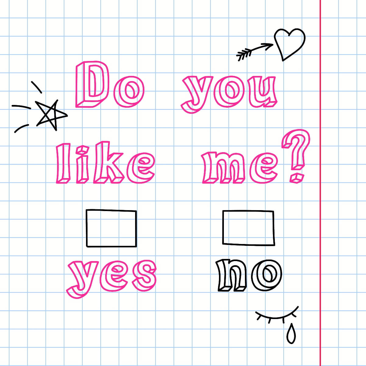 do you like me yes no