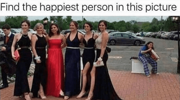 Single prom memes happiest person