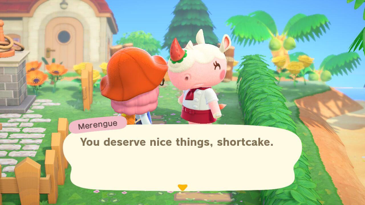 "Animal Crossing: New Horizons - Merengue - ""You deserve nice things, shortcake."""