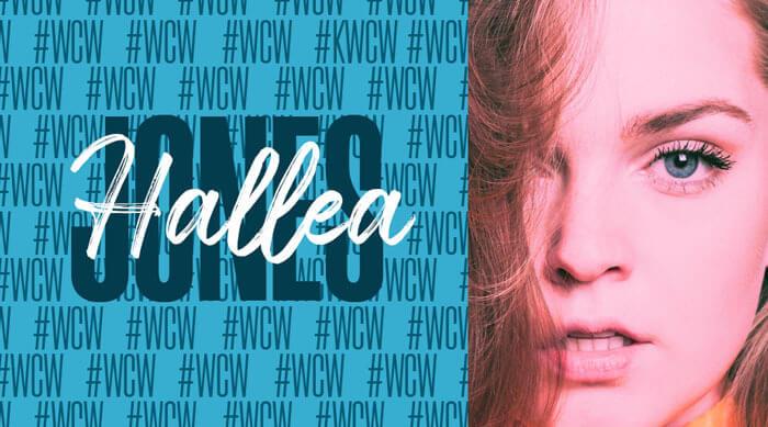 Hallea Jones Woman Crush Wednesday