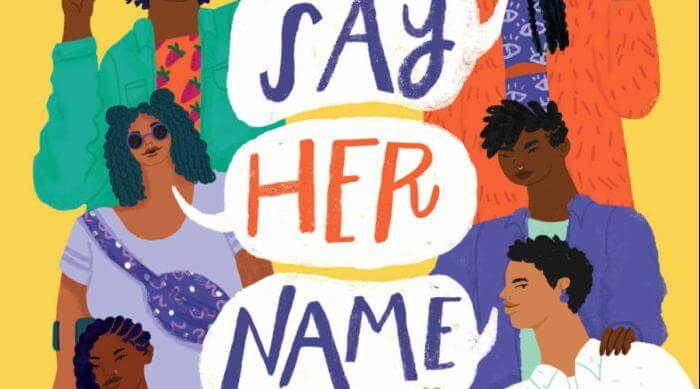Little, Brown Books For Young Readers: Say Her Name (Poems to Empower) by Zetta Elliott