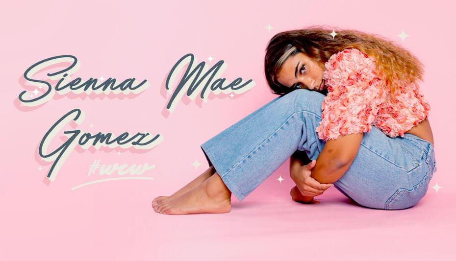 Sienna Mae Gomez Woman Crush Wednesday