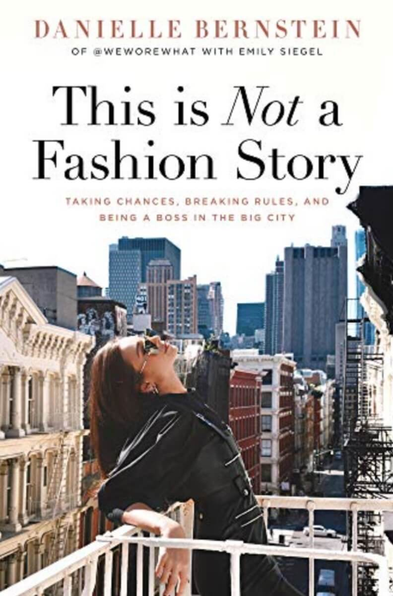 this is not a fashion story danielle bernstein