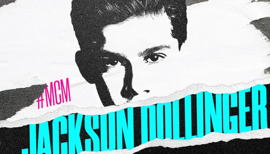 Jackson Dollinger Man Crush Monday