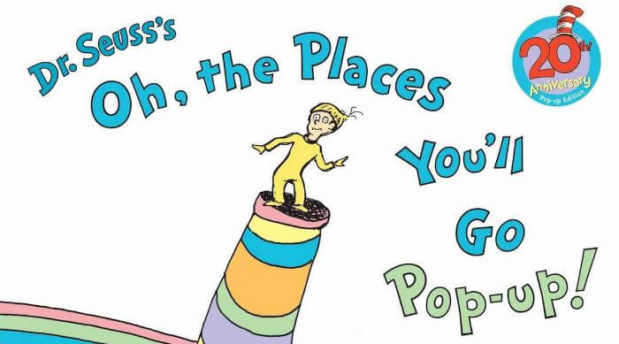 Dr. Seuss: Oh the Places You'll Go